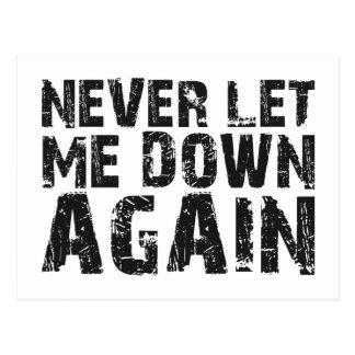 NEVER LET ME DOWN AGAIN POSTCARD