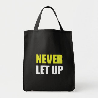 Never Let Up