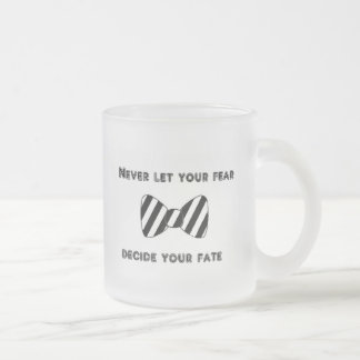 Never let your to fear mug