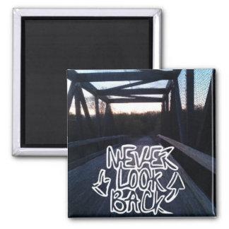 Never look back bridge magnet square