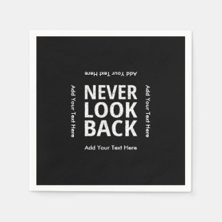 Never Look Back Motivational Text Disposable Napkins