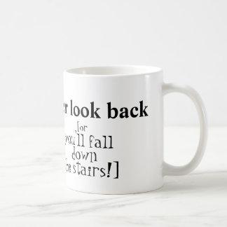 """Never Look Back"" Mug"