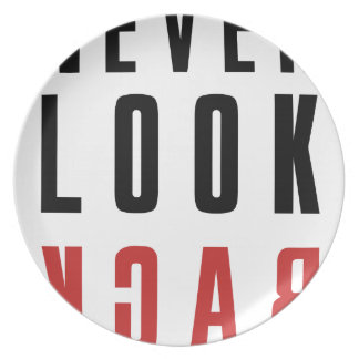 Never Look Back Party Plate