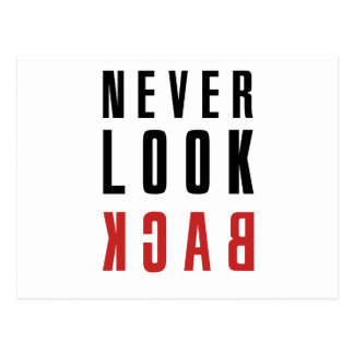 Never Look Back Postcard