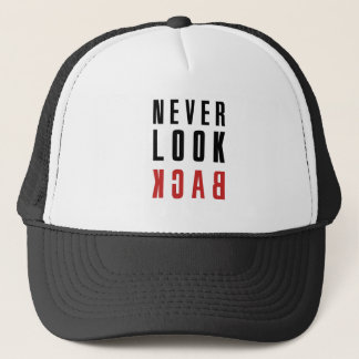 Never Look Back Trucker Hat