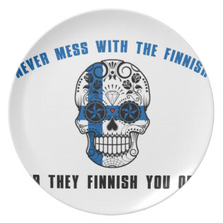 never mess with a fine sh party plate