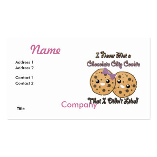 Never Met a Chocolate Chip Cookie Didnt Like Business Card