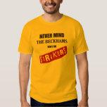 Never Mind The Beckhams T Shirt