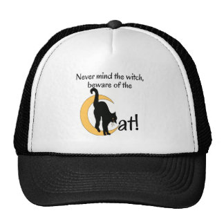 NEVER MIND THE CAT, BEWARE OF THE CAT TRUCKER HAT