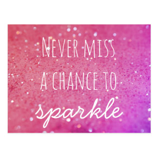 Never Miss a Chance to Sparkle Pink Bokeh Postcard