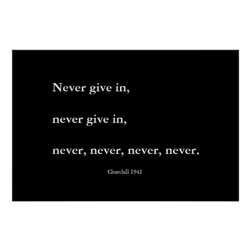 Never, never, never give up poster