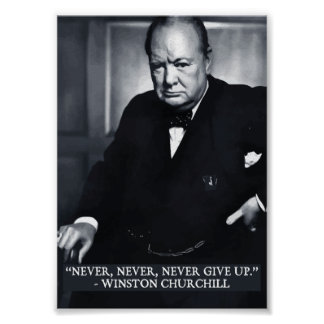 'Never, never, never, give up' quote poster