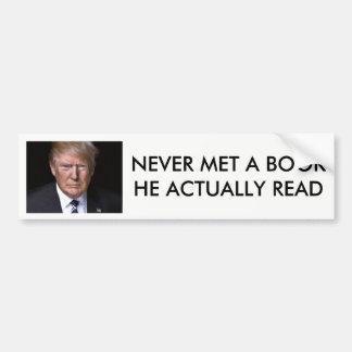 """""""Never read a book"""" anti-Trump bumper sticker"""