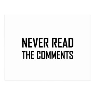 Never Read The Comments Postcard