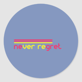 Never regret classic round sticker
