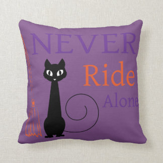 Never Ride Alone Pillow