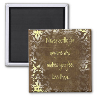 Never Settle Self Worth Quote Magnet