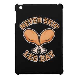 Never Skip Leg Day - Chicken Drumstick - Funny iPad Mini Cover