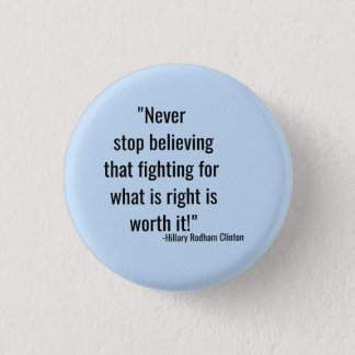 Never Stop believing button