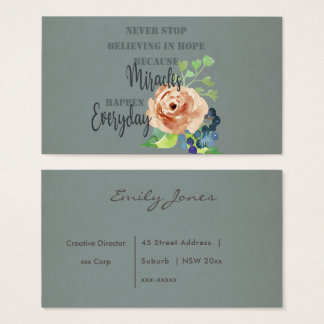 NEVER STOP BELIEVING IN HOPE MIRACLES EVERYDAY BUSINESS CARD