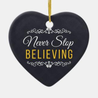 Never Stop Believing Inspirational Design Ceramic Heart Ornament