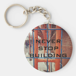 NEVER STOP BUILDING! KEYCHAIN