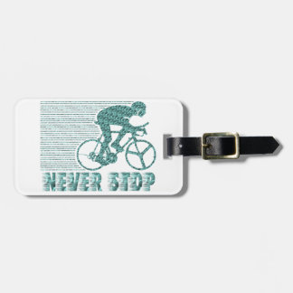 Never Stop: Cycling Luggage Tag