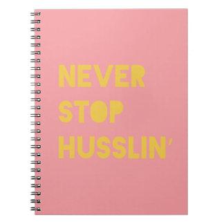 Never Stop Husslin Inspiring Quotes Pink Yellow Notebook