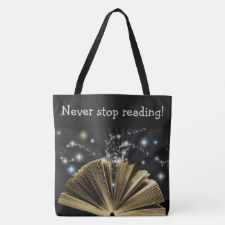 """""""Never stop reading!"""" Magical Book Print Tote"""