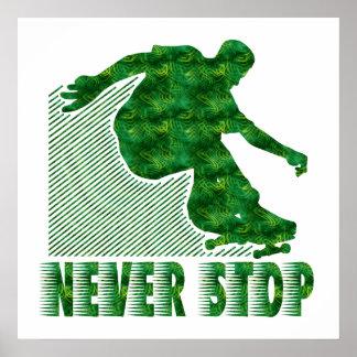 Never Stop: Skateboarding Poster