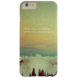 Never Stop Wondering Barely There iPhone 6 Plus Case