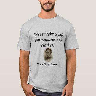 """Never take a job..."" T-Shirt"