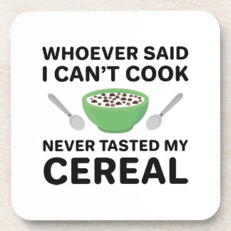 Never Tasted My Cereal Coaster