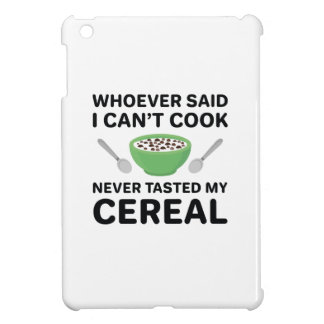 Never Tasted My Cereal iPad Mini Cover