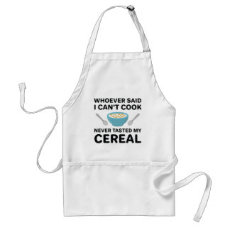 Never Tasted My Cereal Standard Apron