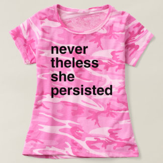 never the less she persisted t-shirt