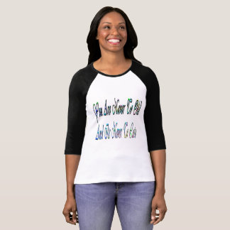 Never To Old, Logo, Ladies Raglan T-shirt. T-Shirt