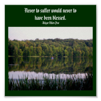Never to suffer would never...Quote Poster