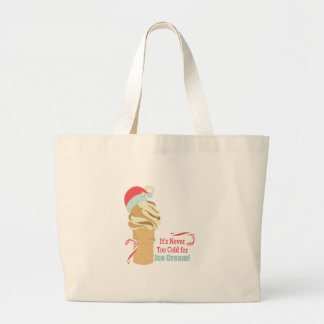Never Too Cold Large Tote Bag
