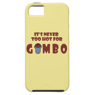 Never Too Hot For Gumbo Funny Louisiana Phone Case