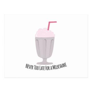 Never Too Late For A Milkshake Post Card