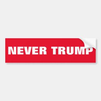 NEVER TRUMP BUMPER STICKER