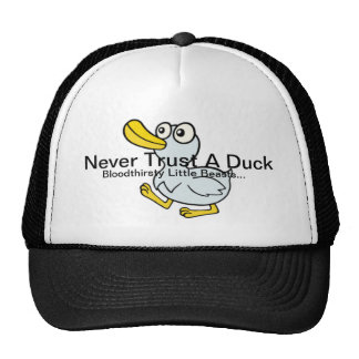 Never Trust A Duck - By Fans For Fans Hat