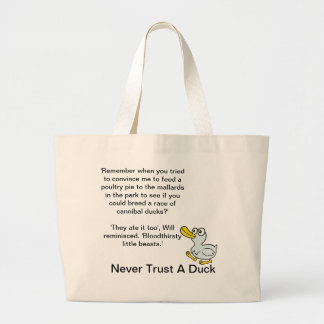 Never Trust A Duck - By Fans For Fans Jumbo Tote Bag