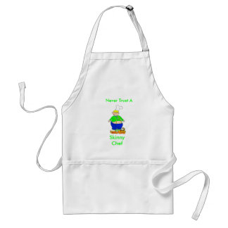 Never Trust A, Skinny Chef Apron