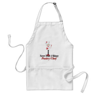 Never Trust a Skinny Pastry Chef Standard Apron