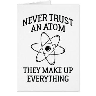 Never Trust An Atom Card