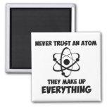 Never Trust An Atom Fridge Magnet