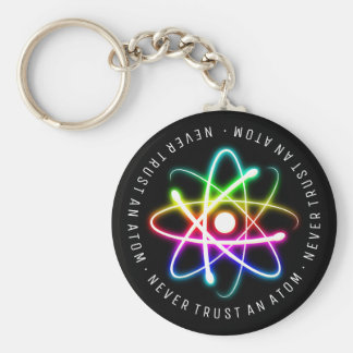 Never Trust an Atom | Funny Science Gifts Keychain