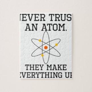 Never Trust An Atom - Funny Science Jigsaw Puzzle